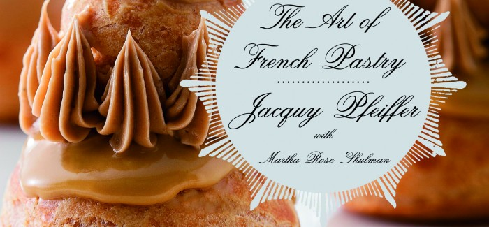 Jacquy Pfeiffer wins award for The Art of French Pastry