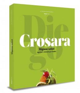 Mignon Salati. Book Diego Crosara