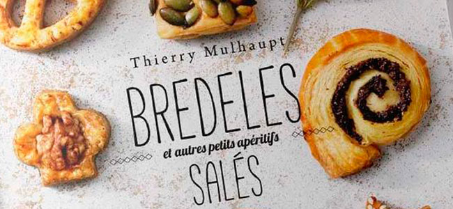Bredeles and other savory treats by Thierry Mulhaupt