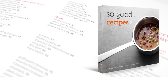 So Good Recipes 2, the vade mecum of professional pastry
