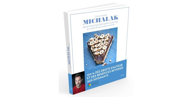Christophe Michalak gathers up to 50 lockdown recipes in one book