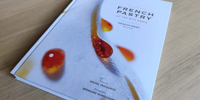Discover the French Pastry at the Ritz Paris with François Perret